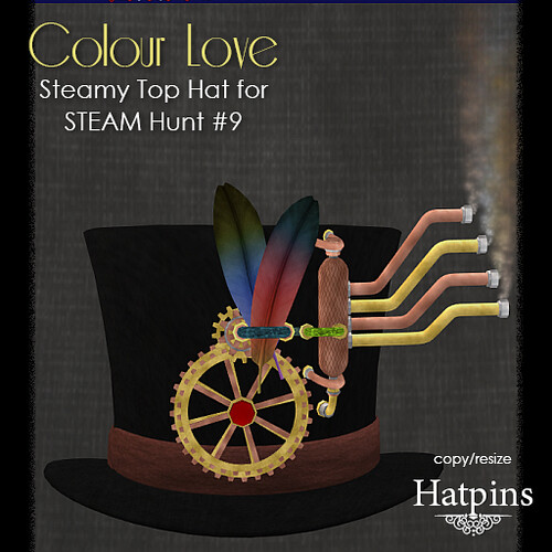 Hatpins - STEAM 9 - Colour Love Steamy Top Hat