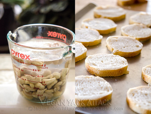 Soaking cashews with sliced crostini