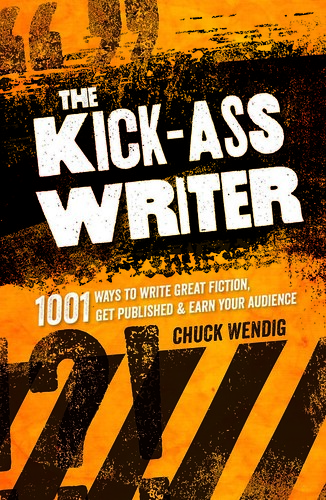 The Kick-Ass Writer: Out Now