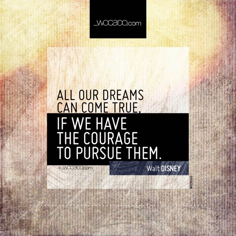 all our dreams can come true disney words can do