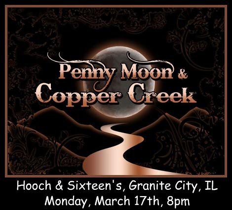 Penny Moon & Copper Creek 3-17-14