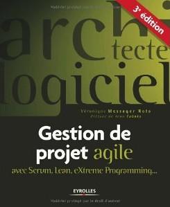 Gestion de projet agile avec Scrum, Lean et XP