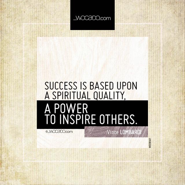Success is based upon a spiritual quality by WOCADO.com