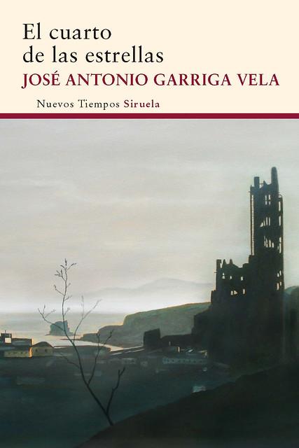 El cuarto de las estrellas. José Antonio Garriga Vela.
