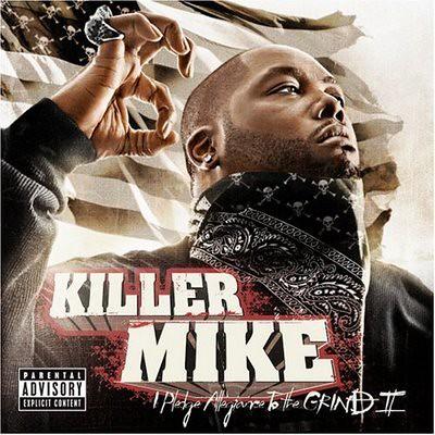 Killer Mike, Pledge Allegiance to the grind II 2 Mydailydj.com by mydailydj.