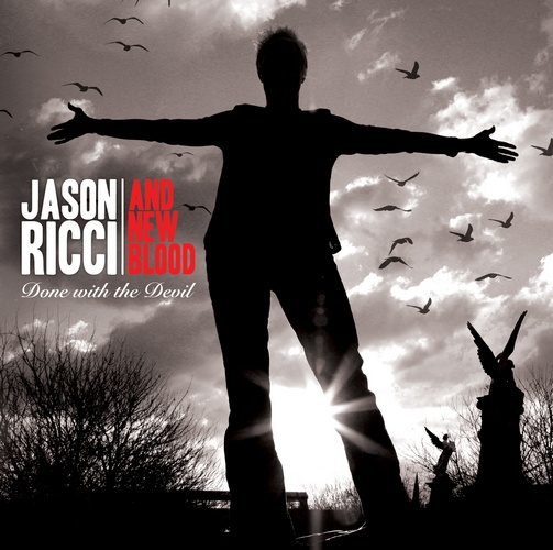 Jason Ricci & New Blood - Done With The Devil (CD)