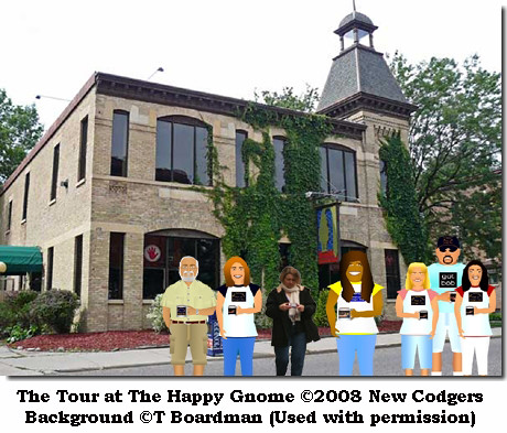 The Tour at The Happy Gnome ©2008 New Codgers