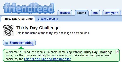 Friendfeed - Thirty Day Challenge Room