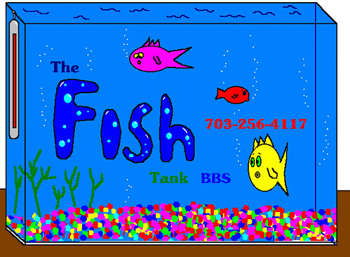 19930805 - Fish Tank BBS - Dave Nelson was the sysop