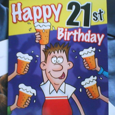 Someone thought it was my 21st!