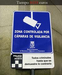 Zona controlada por camaras de vigilancia - Madrid