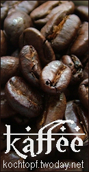 Blog-Event XLVIII - Kaffee (Einsendeschluss 15. August 2009)