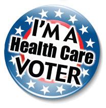 I'm a Health Care Voter Button