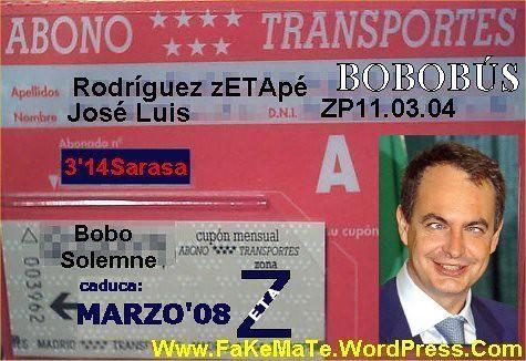 BOBOBUS, ABONO TRANSPORTES, BONOBUS, ZP, zETAp, zETApé, Zapatero, Casposo, Inútil, Corrupto, Calvo, Alopécico, Socialista, Socialismo, PSOE, debate elecciones 2008