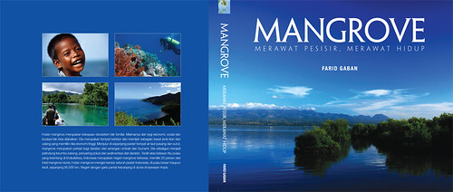 Mangrove: Merawat Pesisir, Merawat Hidup - Farid Gaban