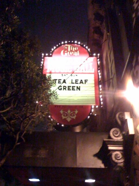 Tea Leaf Green @ GAMH, San Fran 6/28/08