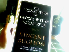 The Prosecution of George W. Bush for Murder -...