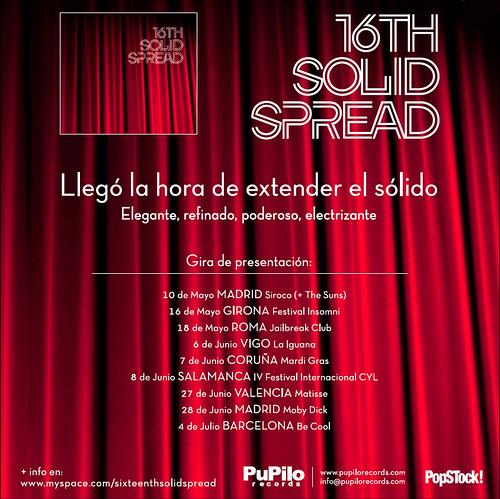 Gira presentación de Sixteenth Solid Spread