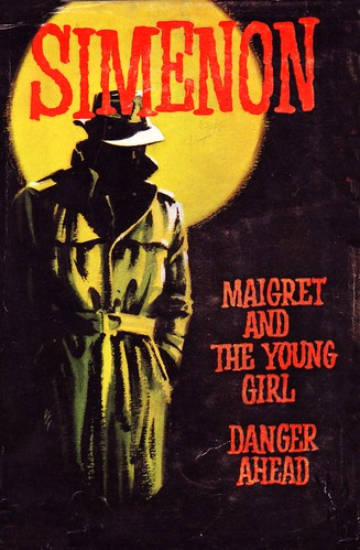 'Maigret and the young girl-Danger ahead' - Georges Simenon by letslookupandsmile.