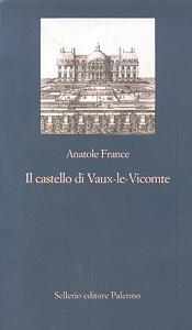 Anatole France Il castello di Vaux-le-Vicomte