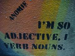 I'm so adjective, I verb nouns.