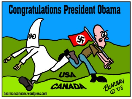This editorial cartoon by Bearman appeared on November 4, 2008 on the Cincinnati Beacon website - cincinnatibeacon.com.  It depicts racists fleeing the United States for Canada on word that Barack Obama has become President