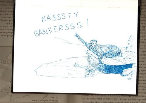 Nasty bankers