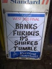 Banks furious!