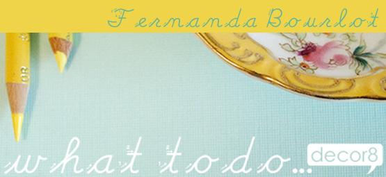 What To Do... Fernanda Bourlot