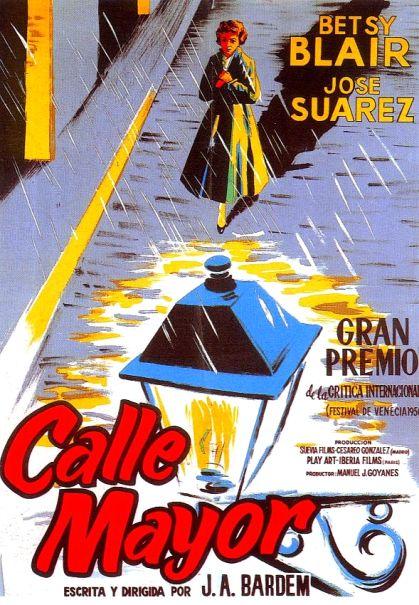 CALLE MAYOR - POSTER - JUAN ANTONIO BARDEM