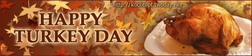 Blog-Event XL: Happy Turkey Day