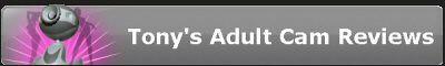 Tonys Adult Cam Reviews