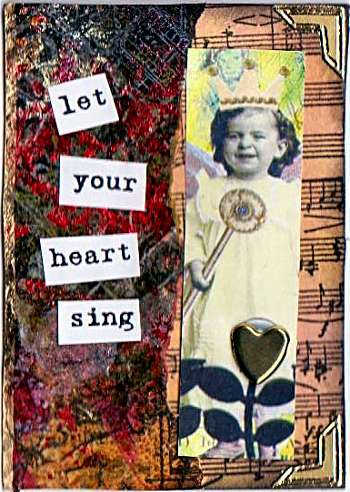 Let Your Heart Sing ATC