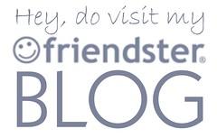 visit my friendster blog