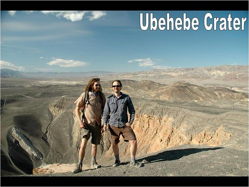 Barry Walker and Morgan Salisbury in front of Ubehebe Crater, a ~600 ft deep explosion crater in the northern part of the park. A few thousand years ago (estimates differ from 6,000 to 2,000), magma reached the near surface here, boiling the ground water and, as a result, creating several explosion pits, of which Ubehebe Crater is the largest.