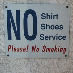 NO Shirt Shoes Service