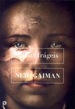 Capa da edição nacional de Coisas Frágeis