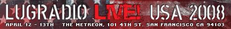 LugRadio Live 2008 USA banner