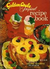 Golden Circle Tropical Recipe Book
