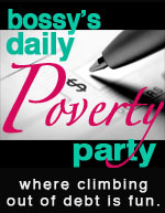 BOSSY's Poverty Party