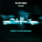 Talvin Singh - Soundz of the Asian Underground