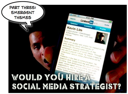 Would You Hire A Social Media Strategist (Part 3)