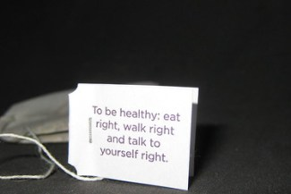 """To be healthy, eat right, walk right and talk to yourself right"". ~Yogi Tea Quote"
