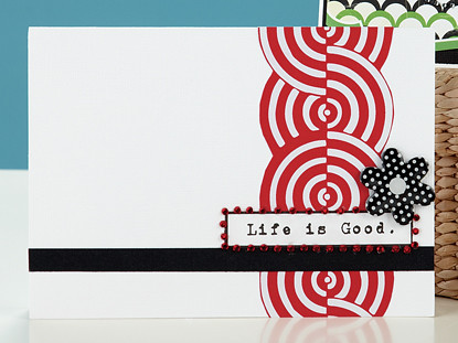 Susan R. Opels Life is Good Card from CC7