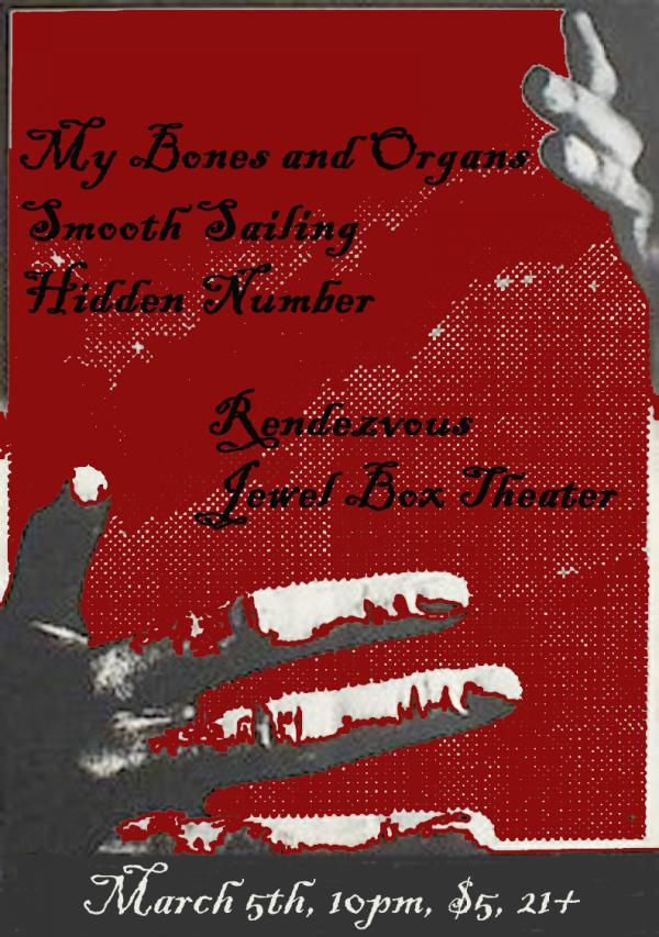 Hidden Number live at the Jewel Box Theater (Rendezvous), March 5th, 2009, 10pm, $5, 21+