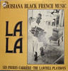 La-La : Louisiana Black French Music