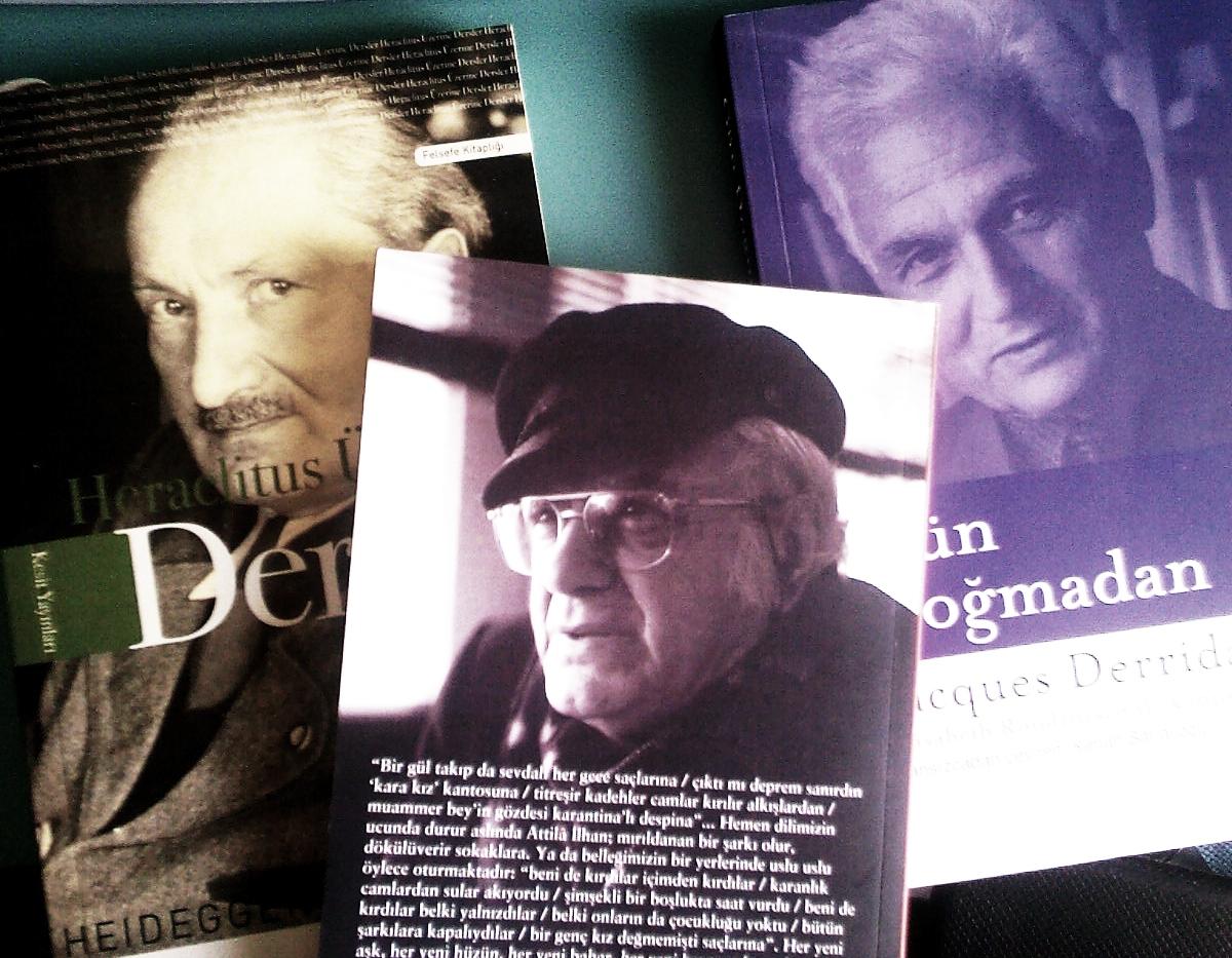 Heidegger, Attila İlhan, Jacques Derrida