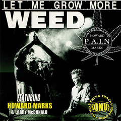P.A.I.N and Howard Marks - Let Me Grow More Weed