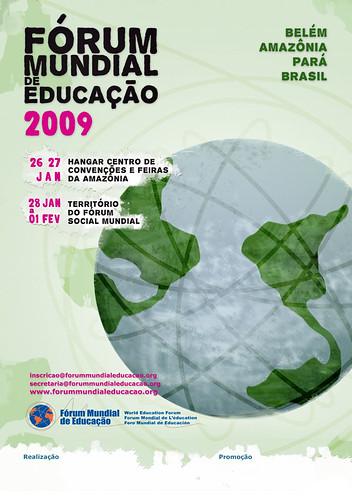 Cartaz Fórum Mundial de Educação, que acontece no Território do Fórum Social Mundial uma semana antes. [criação coletiva com Marcita]