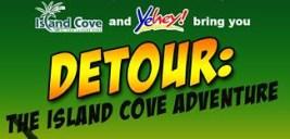Island Cove-Yehey Adventure
